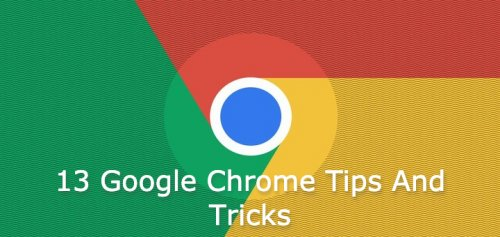 13-google-chrome-tips-and-tricks-you-didnt-know-you-needed.jpg